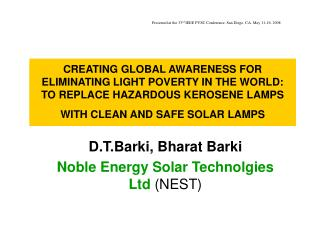D.T.Barki, Bharat Barki Noble Energy Solar Technolgies Ltd  (NEST)