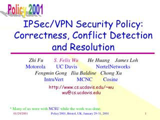IPSec/VPN Security Policy: Correctness, Conflict Detection and Resolution