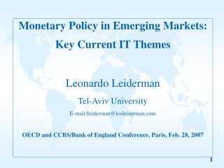 Monetary Policy in Emerging Markets: Key Current IT Themes Leonardo Leiderman Tel-Aviv University