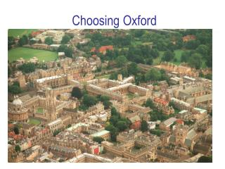 Choosing Oxford