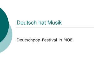 Deutsch hat Musik