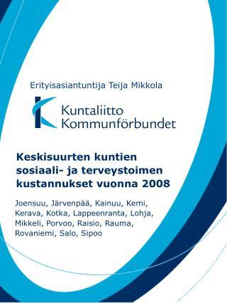 Keskisuurten kuntien sosiaali- ja terveystoimen kustannukset vuonna 2008