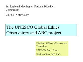 The UNESCO Global Ethics Observatory and ABC project
