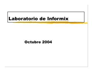 Laboratorio de Informix