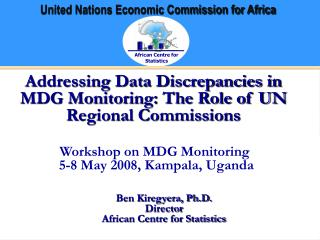 Addressing Data Discrepancies in MDG Monitoring: The Role of UN Regional Commissions