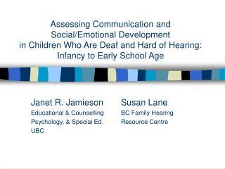 Janet R. JamiesonSusan Lane Educational & Counselling BC Family Hearing