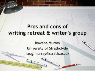 Pros and cons of writing retreat & writer's group
