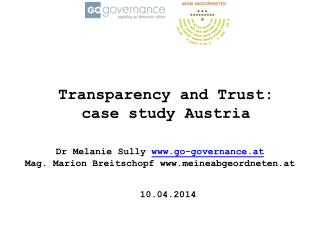 Transparency and Trust:  case study Austria