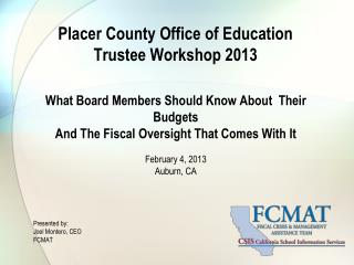 Placer County Office of Education Trustee Workshop 2013