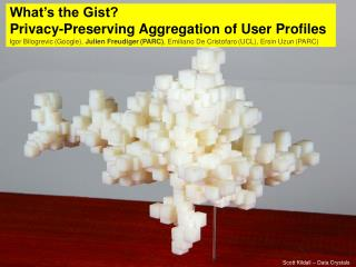 What's the Gist?  Privacy-Preserving Aggregation of User Profiles