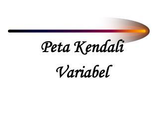 Peta Kendali Variabel