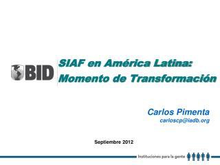 SIAF en América Latina: Momento de Transformación
