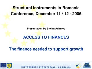 St r uctural instruments in Romania Conference, December 11  /  12  -  2006
