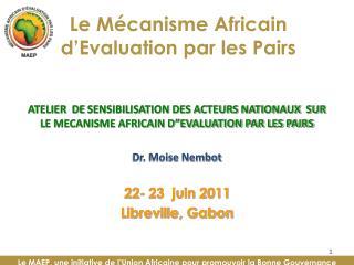 Le Mécanisme Africain  d'Evaluation par les Pairs