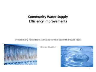 Community Water Supply Efficiency Improvements