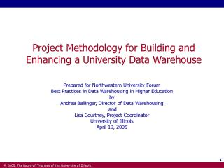 Project Methodology for Building and Enhancing a University Data Warehouse