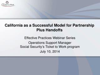 California as a Successful Model for Partnership Plus Handoffs