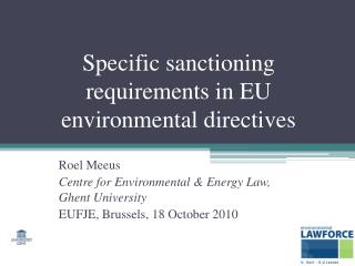 Specific sanctioning requirements in EU environmental directives
