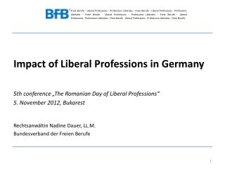 "Impact of Liberal Professions in Germany 5th conference ""The Romanian Day of Liberal Professions"""