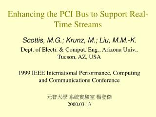 Enhancing the PCI Bus to Support Real-Time Streams