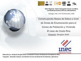 Construyendo Bases de Datos a nivel de Áreas de Enumeración para el Censo de Población y Vivienda