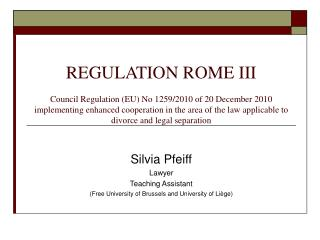 Silvia Pfeiff Lawyer Teaching Assistant  (Free University of Brussels and University of Liège)