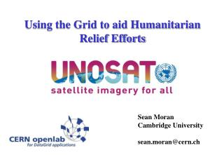 Using the Grid to aid Humanitarian Relief Efforts
