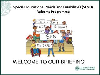 Special Educational Needs and Disabilities (SEND) Reforms Programme
