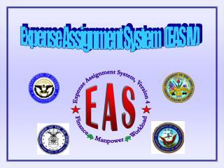Expense Assignment System   (EAS IV)