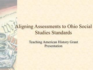 Aligning Assessments to Ohio Social Studies Standards