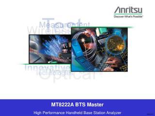 MT8222A BTS Master