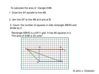 To calculate the area of  triangle EAB.
