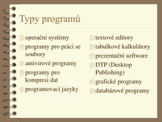 Typy programů