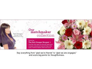 """Patti Stanger"" bouquet"