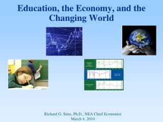 Education, the Economy, and the Changing World