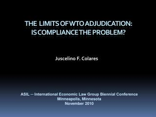 The  Limits of WTO Adjudication: Is Compliance the Problem?
