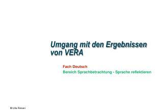 Umgang mit den Ergebnissen von VERA