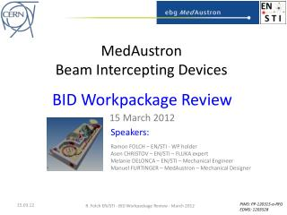 MedAustron Beam Intercepting Devices