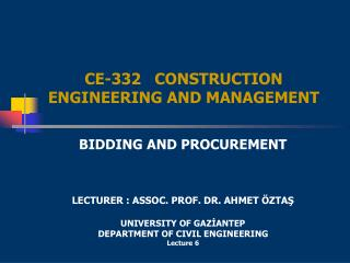 CE-332   CONSTRUCTION ENGINEERING AND MANAGEMENT