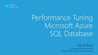 Performance Tuning Microsoft Azure  SQL Database