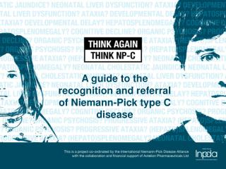 A guide to the recognition and referral of Niemann-Pick type C disease