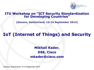 IoT (Internet of Things) and Security
