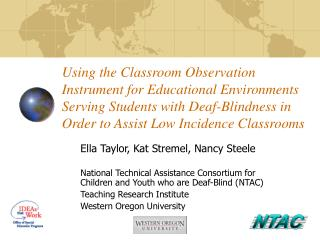 Using the Classroom Observation Instrument for Educational Environments Serving Students with Deaf-Blindness in Order to