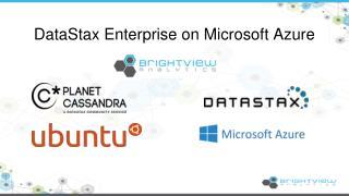 DataStax  Enterprise on Microsoft Azure