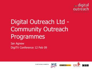 Digital Outreach Ltd -  Community Outreach Programmes