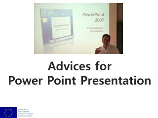 Advices for Power Point Presentation