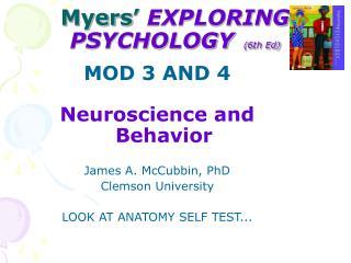 Myers�  EXPLORING PSYCHOLOGY  (6th Ed)