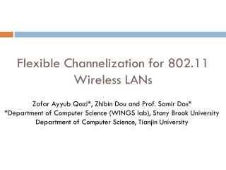 Flexible Channelization for 802.11 Wireless LANs