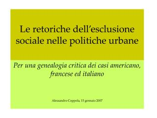 Le retoriche dell'esclusione sociale nelle politiche urbane