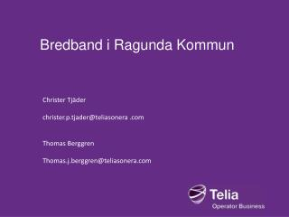 Bredband i Ragunda Kommun